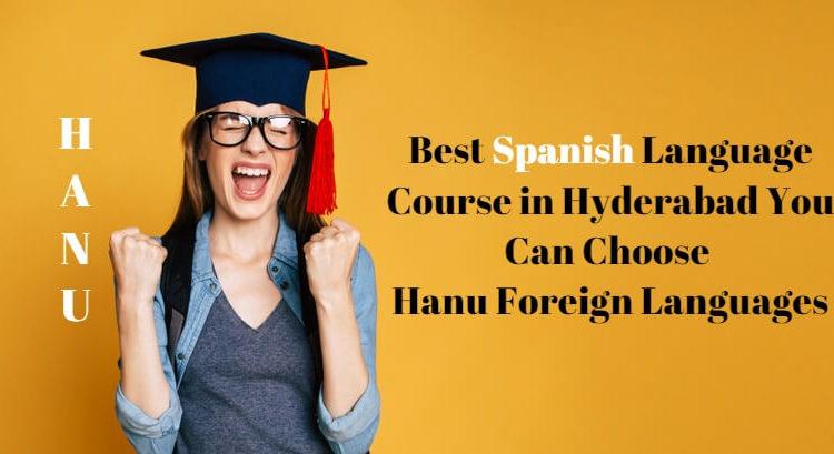 best Spanish Language Classes in Hyderabad